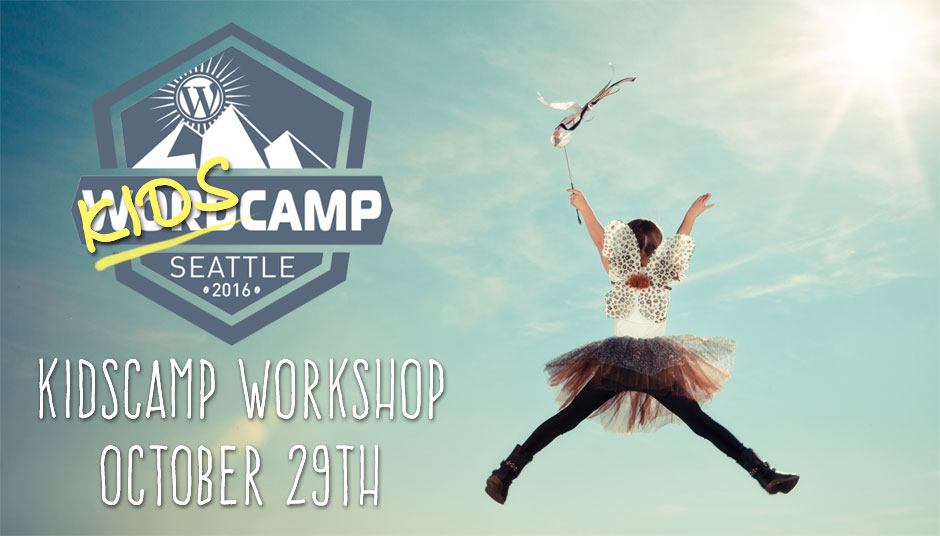KidsCamp Seattle 2016, October 29th
